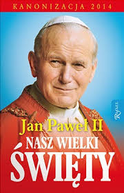 Święty Janie Pawle II – dziękuję !