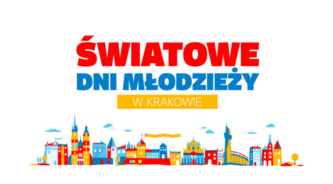 Światowe Dni Młodzieży w Krakowie.