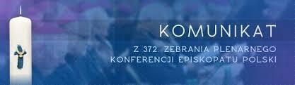 Komunikat z 372. Zebrania Plenarnego Konferencji Episkopatu Polski Gniezno-Poznań, 14-16 kwietnia 2016 r.