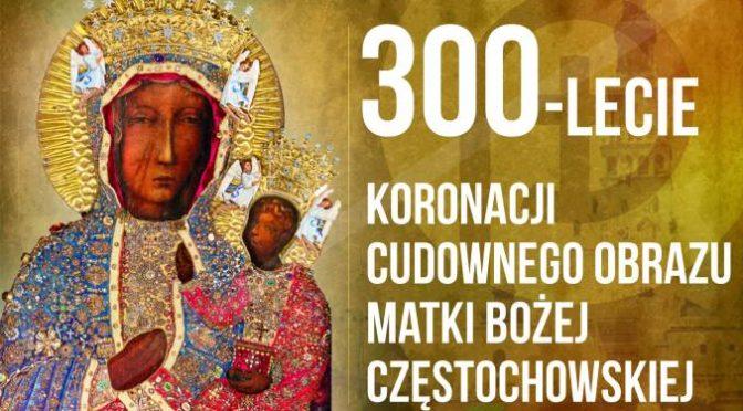 BISKUPI ZAPRASZAJĄ NA GŁÓWNE UROCZYSTOŚCI 300-LECIA KORONACJI