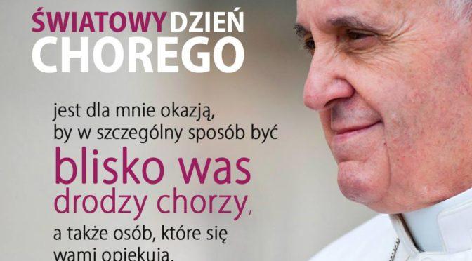 ORĘDZIE PAPIEŻA FRANCISZKA NA XXVII ŚWIATOWY DZIEŃ CHOREGO 2019 r.